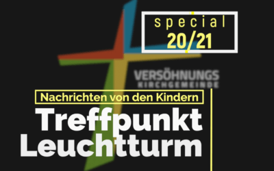 Treffpunkt Leuchtturm Special – Jahresmotto 2021 –  Seid barmherzig