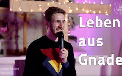 Leben aus Gnade – JG Predigt mit Thomas Schaller – Jugendleiter ELIM Zwickau