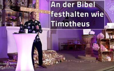 An der Bibel festhalten wie Timotheus