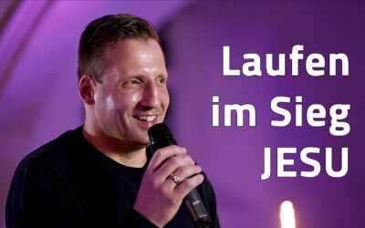 Laufen im Sieg JESU – JG Predigt von Rico Heinze