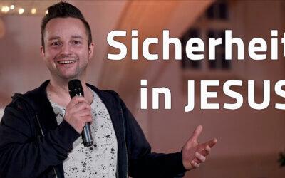 Sicherheit in JESUS – JG Predigt mit Andy Schreier